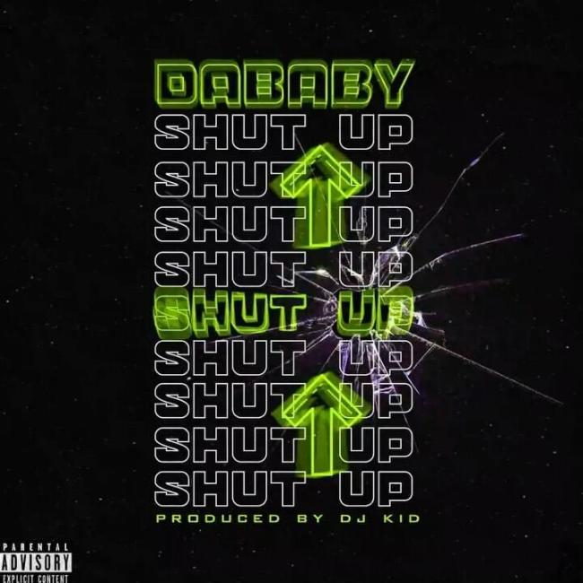 DaBaby Shut Up Mp3 Download