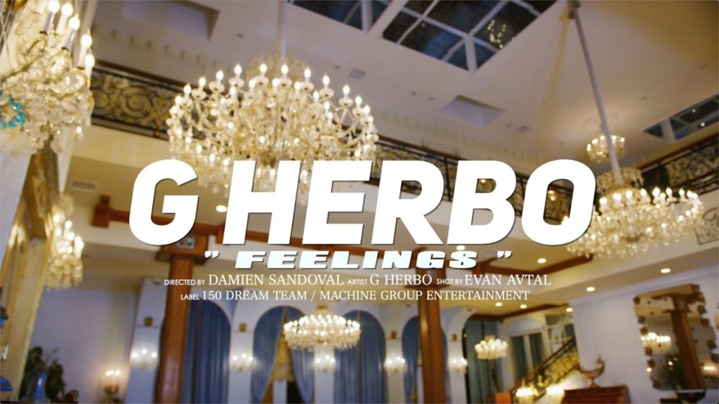 G Herbo Feelings Mp4 video