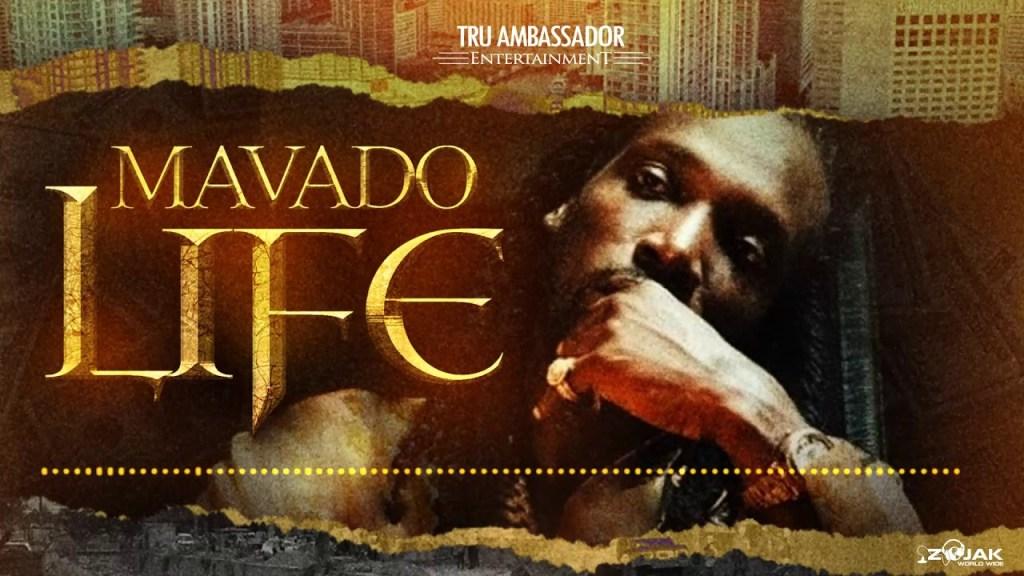 Mavado Life
