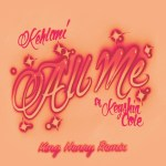 Kehlani All Me King Henry Remix