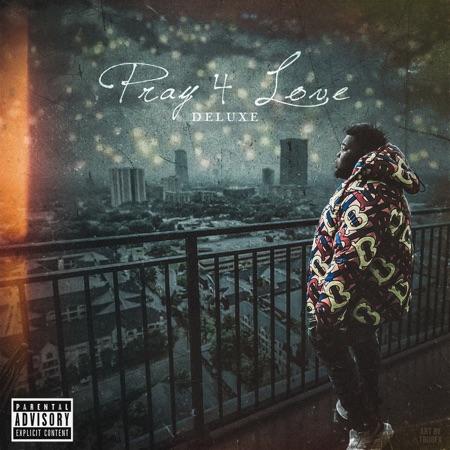 Rod Wave Pray 4 Love Deluxe album