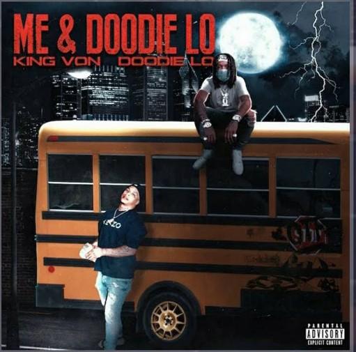 King Von – Me and Doodie Lo Ft Doodie Lo