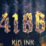 Kid Ink – 4186 Freestyle