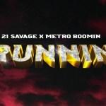 21 Savage Runnin