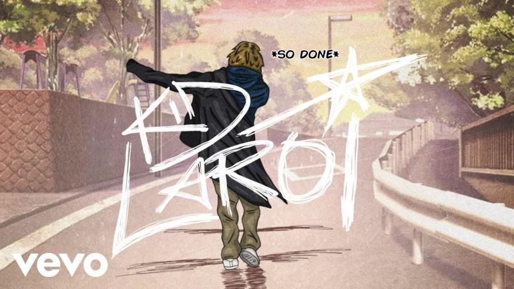 The Kid LAROI SO DONE