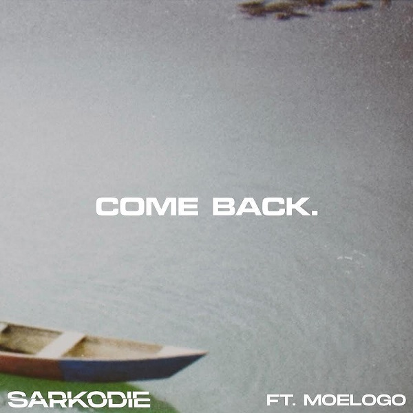 Sarkodie – Come Back