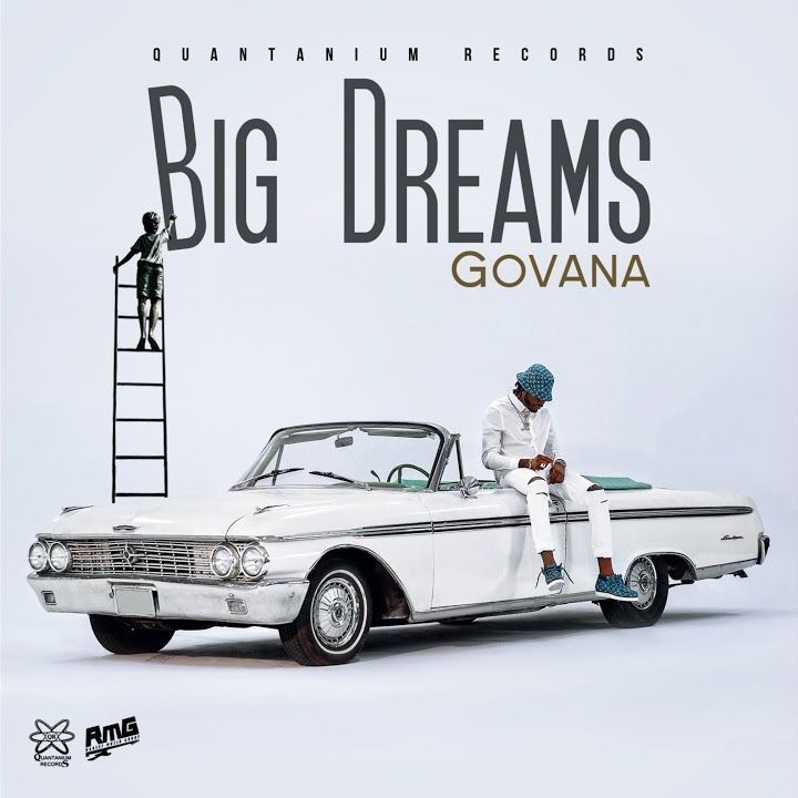 Govana Big Dreams
