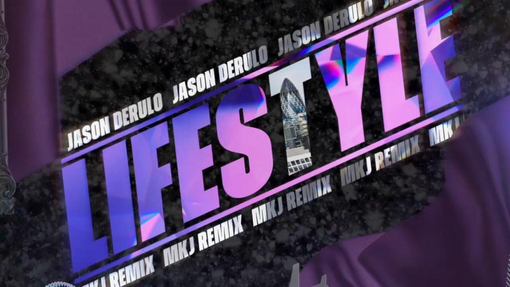 Jason Derulo Lifestyle MKJ Remix