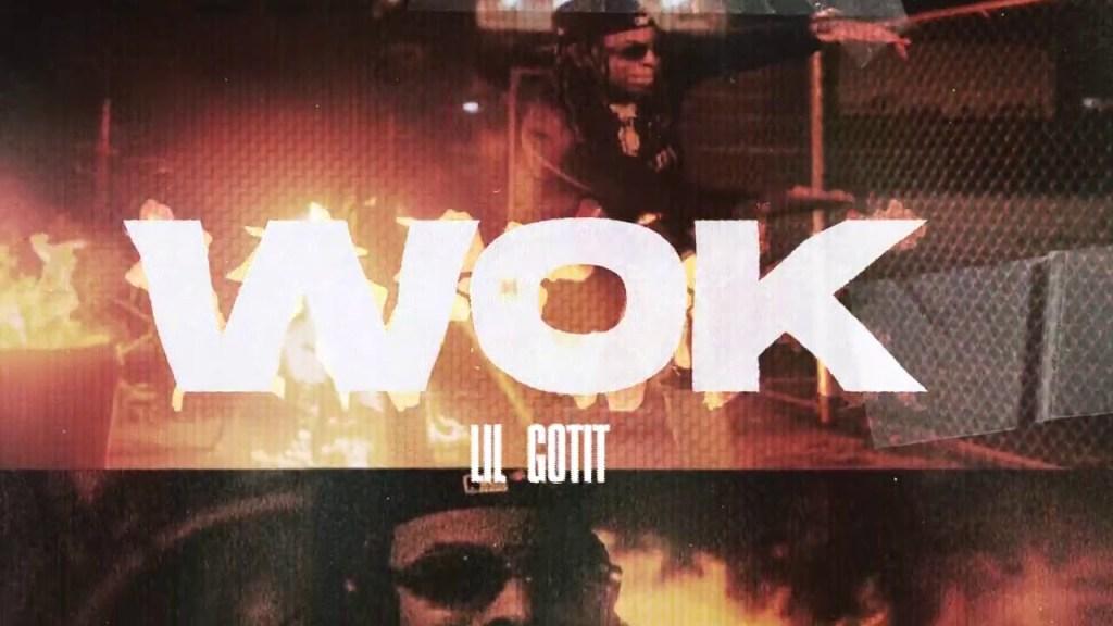 Lil Gotit Wok