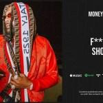 Money Man F**k A Show