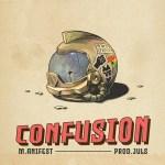 M.anifest – Confusion
