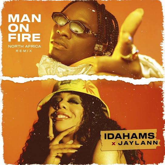 Idahams – Man On Fire (North Africa Remix)