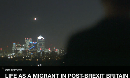 Vice Reports:  Life as a Migrant in Post Brexit Britain