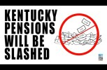 (Video) Kentucky May CUT Pensions by 25%! Say GOODBYE to Your Pension Fund