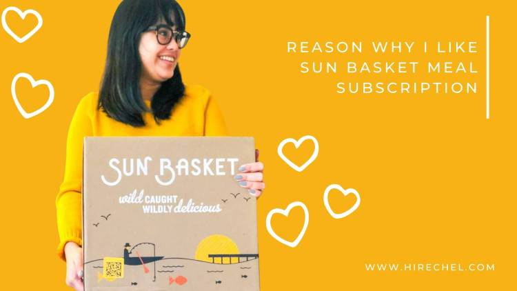 REASON WHY I LIKE SUN BASKET MEAL SUBSCRIPTION