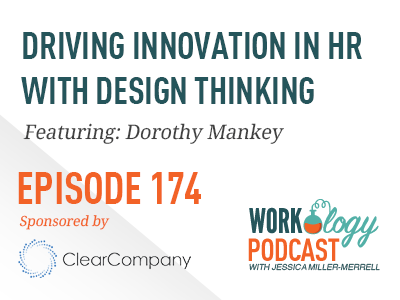 Design Thinking Driving Innovation in Human Resources and HR