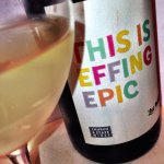#LostInhibitions Wine: No F*cking Kidding