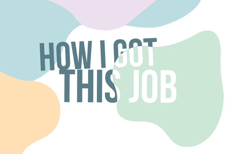 "Introducing: ""How I Got This Job"" Event Series"