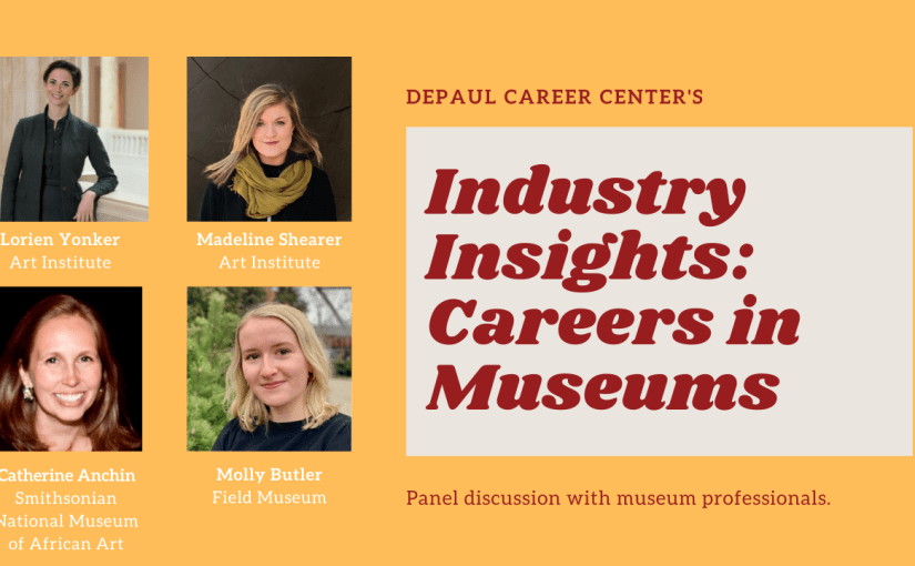 Industry Insights: Careers in Museums Recap