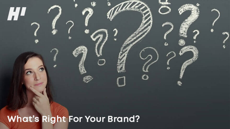 What's-Right-For-Your-Brand