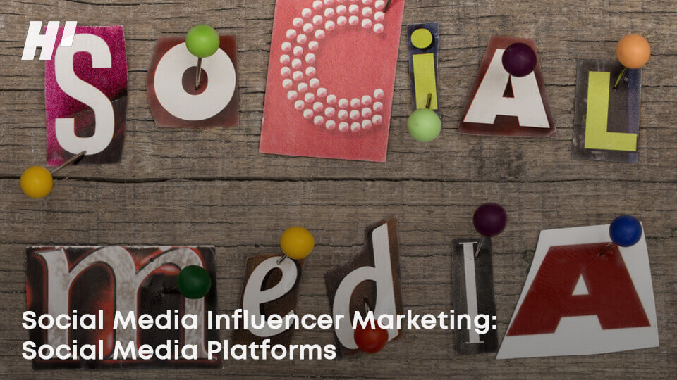 Social-Media-Influencer-Marketing-Social-Media-Platforms