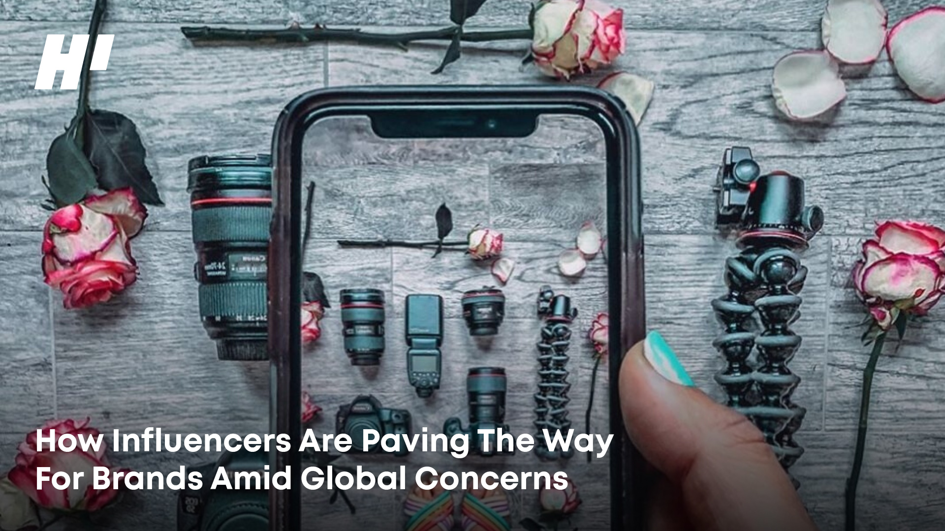 How Influencers Are Paving The Way For Brands Amid Global Concerns