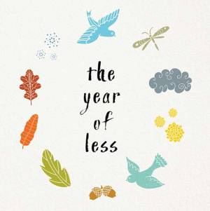 The Year of Less - No Spend Year