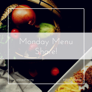 Monday Menu Share