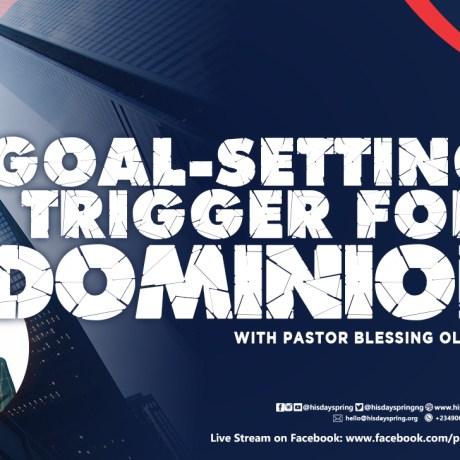 goal-setting-hisdayspring-blessing-olamijulo