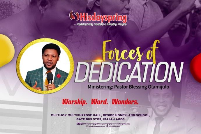 forcesof-dedication-toGod-hisdayspring-blessingolamijulo