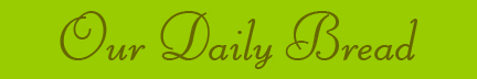'Our Daily Bread' blog post banner
