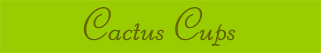 'Cactus Cups' blog post banner