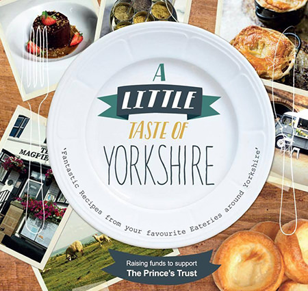 'A Little Taste of Yorkshire' cookbook for sale on eBay for Charity raising funds for The Prince's Trust