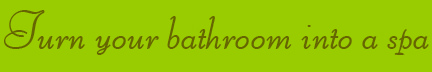 'Turn your bthroom into a spa' blog post banner
