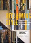 Reclaiming Style - Using salvaged materials to create an elegant home book
