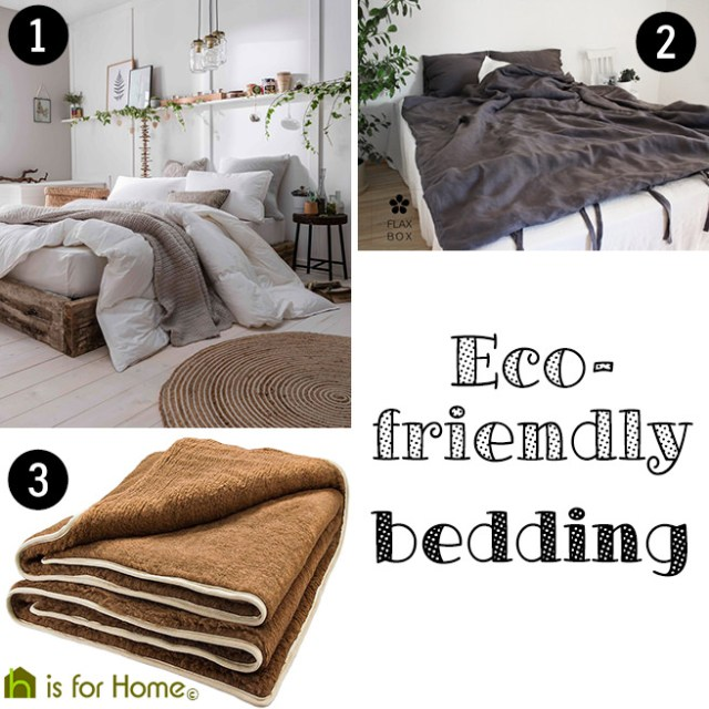 Selection of eco-friendly bedding | H is for Home