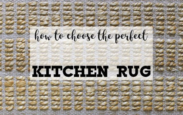 How to choose the perfect kitchen rug | H is for Home