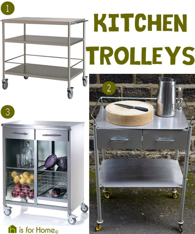 Stainless steel kitchen trolleys | H is for Home