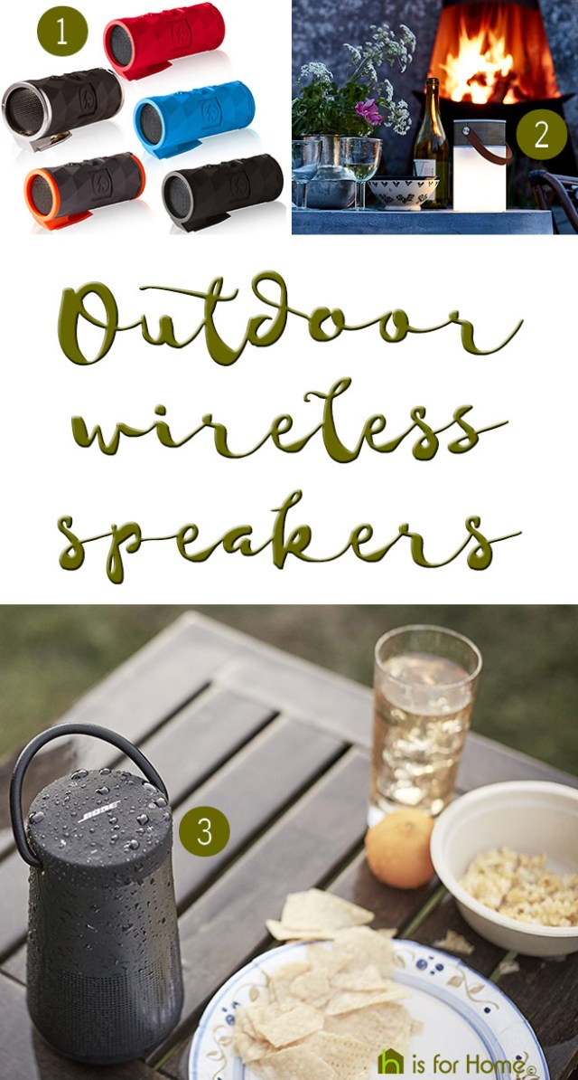 Selection of outdoor wireless speakers | H is for Home