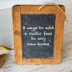 3 ways to add a rustic feel to any new home
