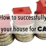 How to successfully sell your house for cash