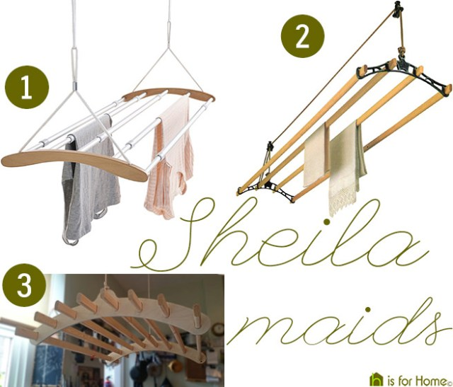 Three different Sheila maids / clothes dryers | H is for Home