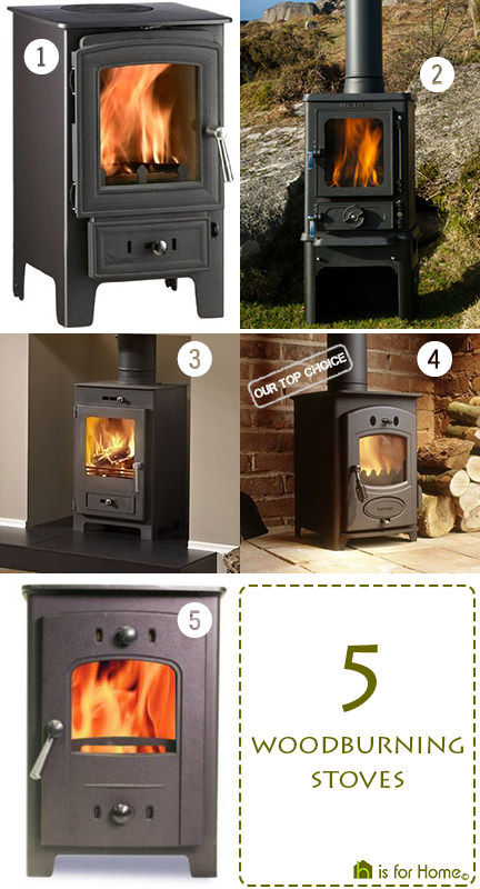 selection of 5 woodburning stoves | H is for Home