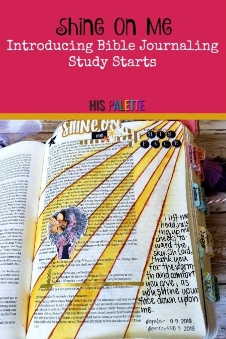 Introducing Study Starts, a mix of Bible journaling and Bible study. #shineonme #hispalette #biblejournaling #illustratedfaith #lord #god #godsface #theaaronicblessing #priestlybenediction #numbers #biblestudystarts