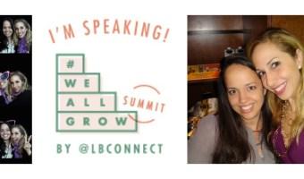 Agradecida y emocionada de ser oradora en We All Grow Summit