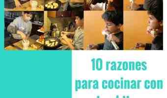 10 Razones para cocinar con tus hijos