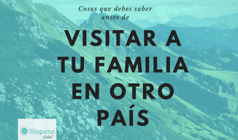 Lee esto antes de viajar con tu hijo a visitar tu familia en otro país