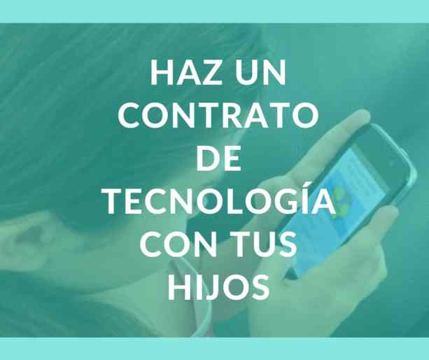 Consejos para hacer un contrato de uso de tecnología con tus hijos