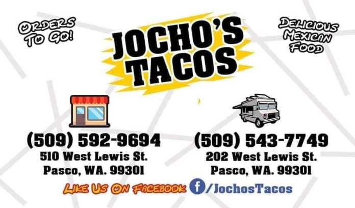 Jocho's Tacos has two locations in Pasco, WA