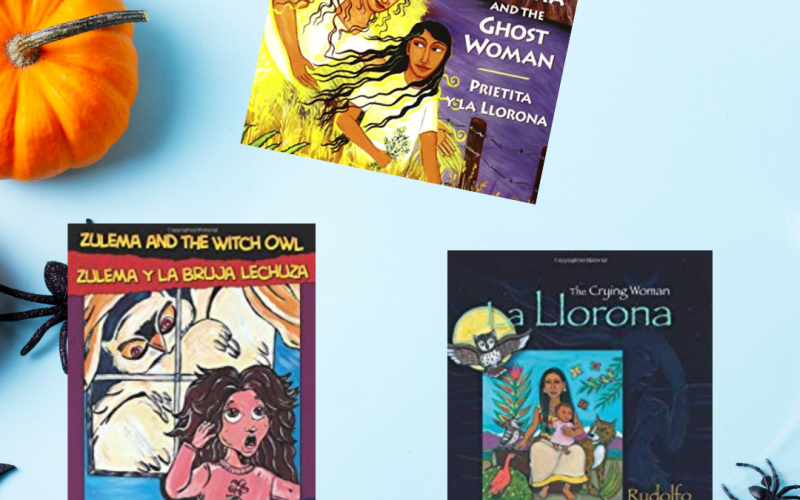 6 Bilingual Children's Books about Spooky Hispanic Legends